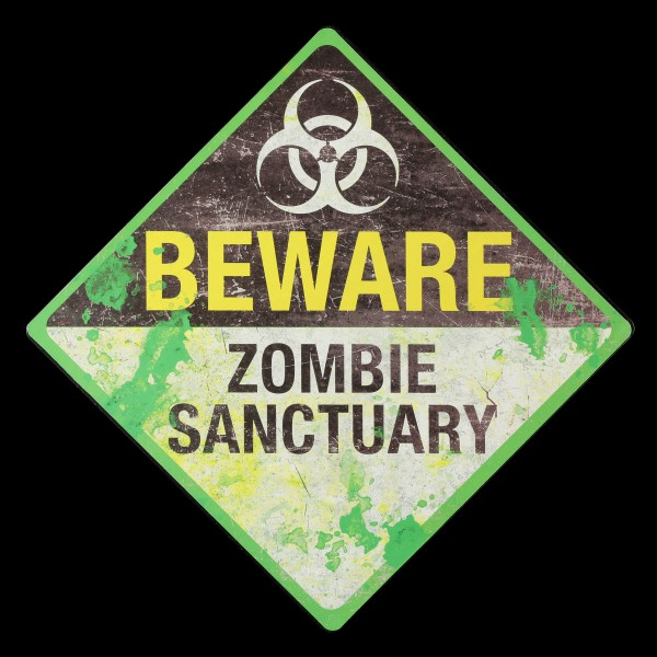 Metall Schild - Beware - Zombie Sanctuary