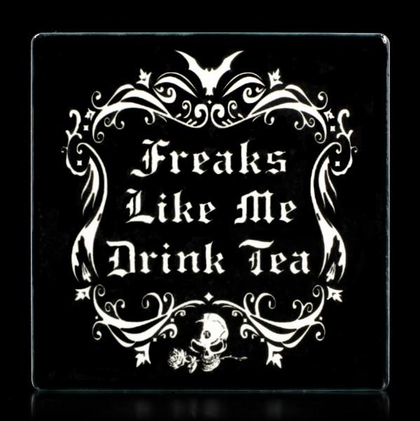 Alchemy Untersetzer - Freaks Like Me Drink Tea