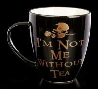 Alchemy Gothic Mug - I'm Not Me Without Tea