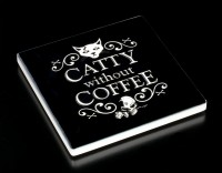 Alchemy Coaster - Catty Without Coffee