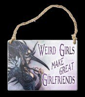 Alchemy Metal Sign small - Werid girls make great girlfriends
