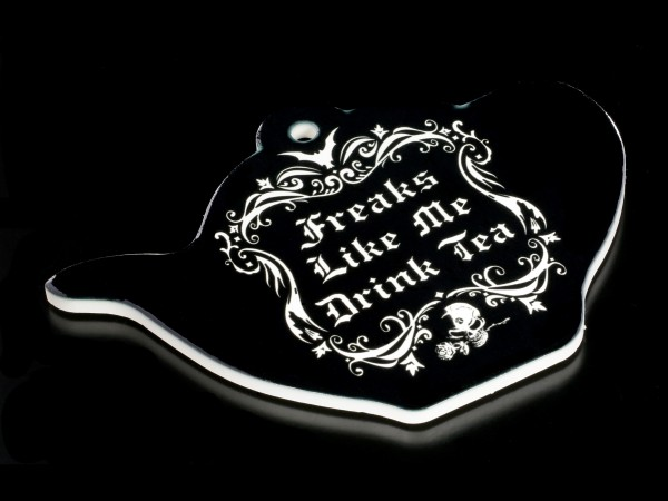 Alchemy Trivet - Freaks Like Me Drink Tea