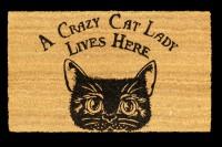 Fantasy Fußmatte mit Katze - Crazy Cat Lady