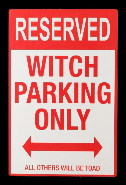 Metall Schild - Witch Parking