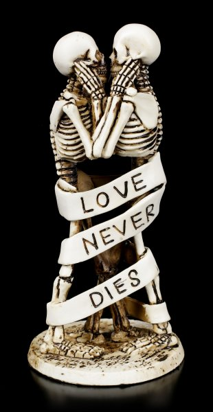 Skelett Figuren - Love Never Dies - Banderole